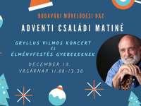 Adventi családi matiné: Gryllus Vilmos koncert és Élményfestés gyerekeknek