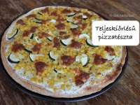 Teljeskiőrlésű pizzatészta - az egészséges táplálkozás jegyében