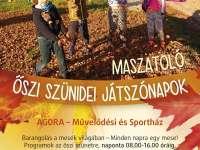 Újra Őszi Szünidei Játszónapok az AGORA-ban
